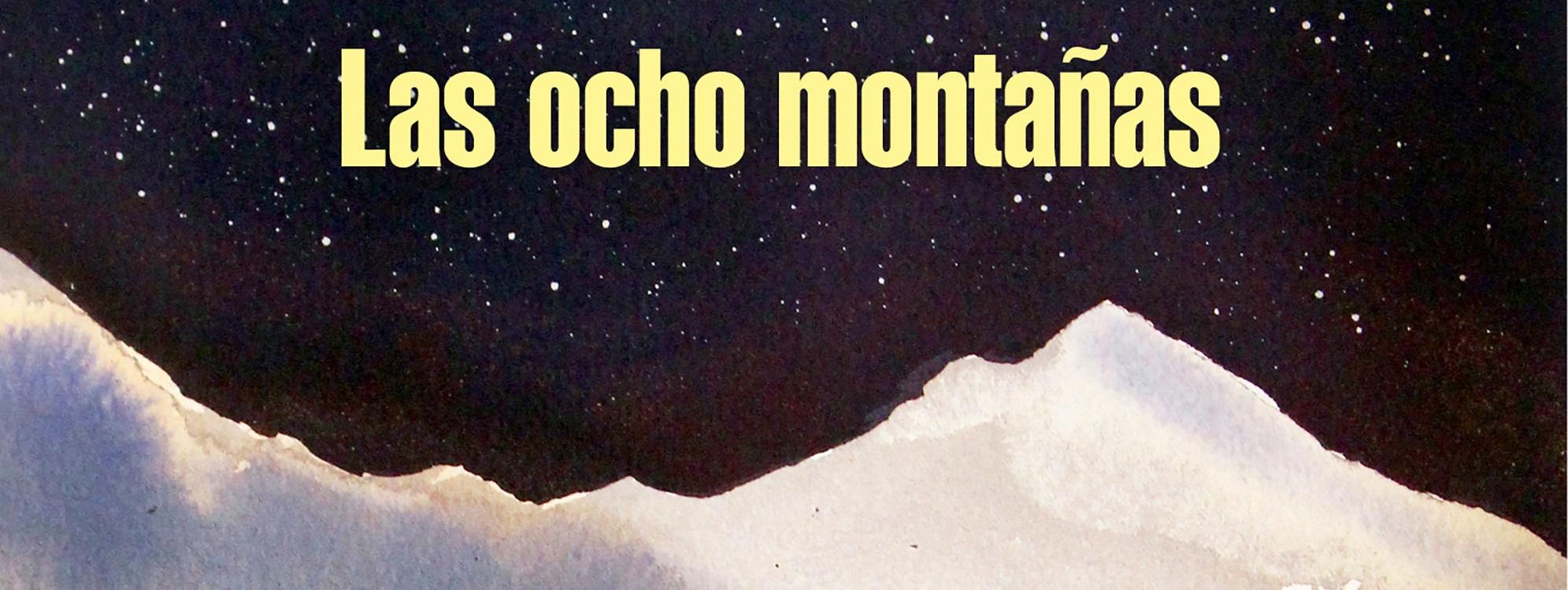 """Las ocho montañas"""